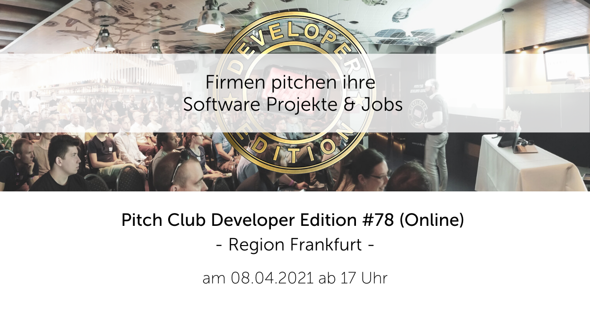Pitch Club Developer Edition #78 (Online) im Raum Frankfurt