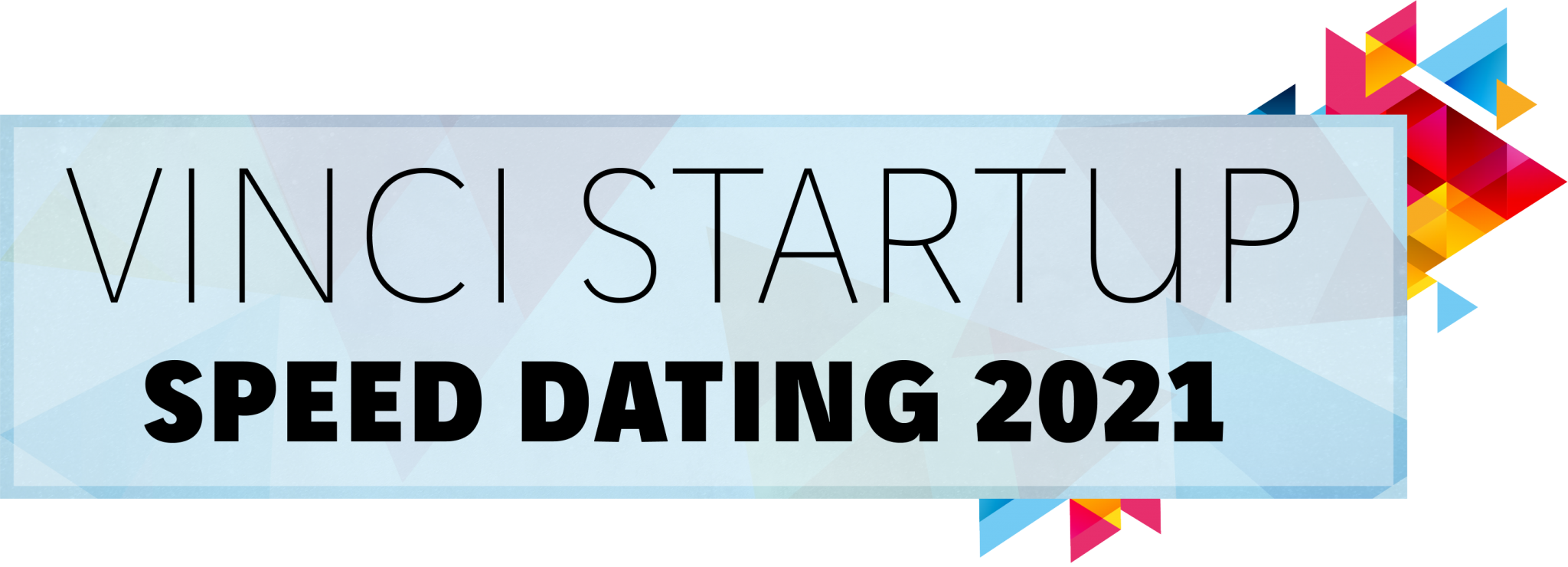 "VINCI Startup Speed Dating 2021""."