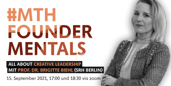 MTH Foundermentals: All about Creative Leadership